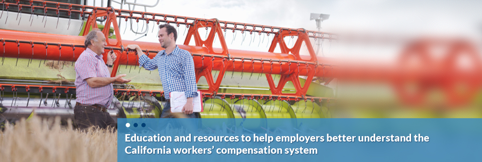 Education and resources to help employers better understand the California workers' compensation system